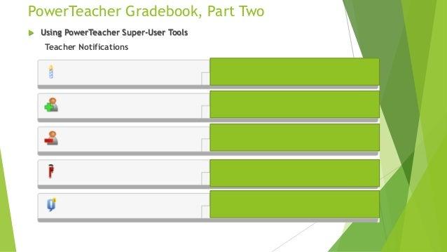 power teacher gradebook part two