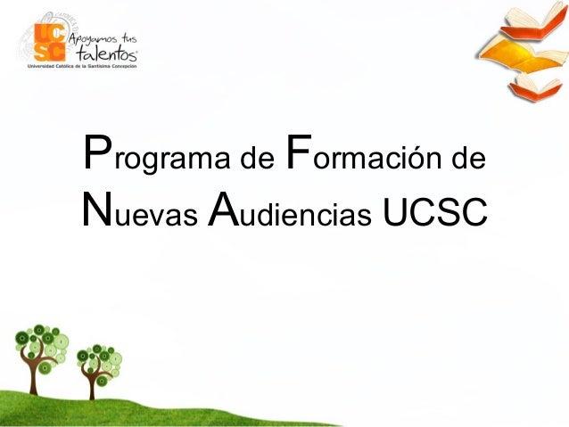 Programa de Formación de Nuevas Audiencias UCSC