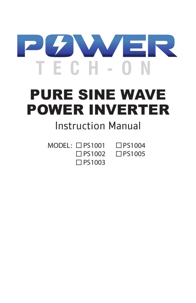 PURE SINE WAVE POWER INVERTER MODEL: PS1001 PS1002 PS1004 PS1005 PS1003