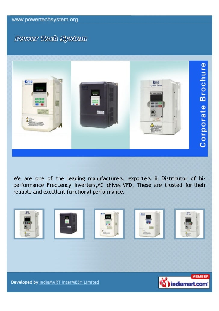 We are one of the leading manufacturers, exporters & Distributor of hi-performance Frequency Inverters,AC drives,VFD. Thes...