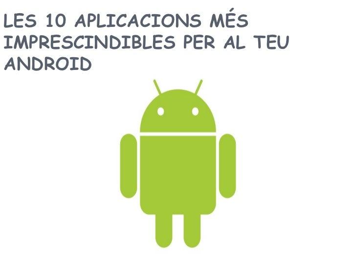 Les 10 apliaccions per Android