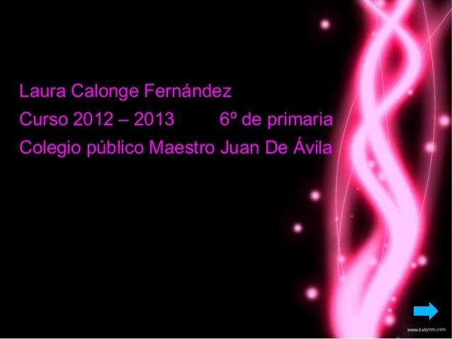 La esfinge    Laura Calonge Fernández    Curso 2012 – 2013      6º de primaria    Colegio público Maestro Juan De Ávila