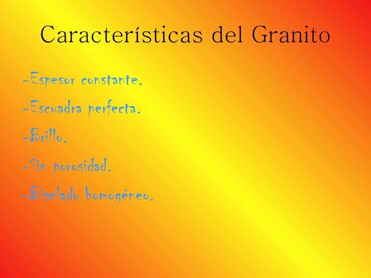 Power todos for Granito caracteristicas