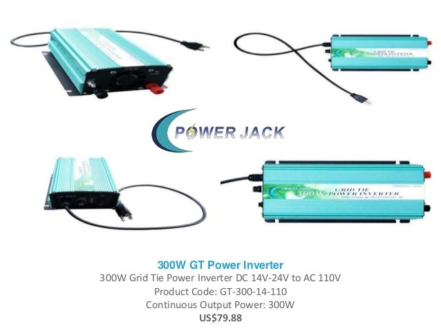 300W GT Power Inverter 300W Grid Tie Power Inverter DC 14V-24V to AC 110V Product Code: GT-300-14-110 Continuous Output Po...