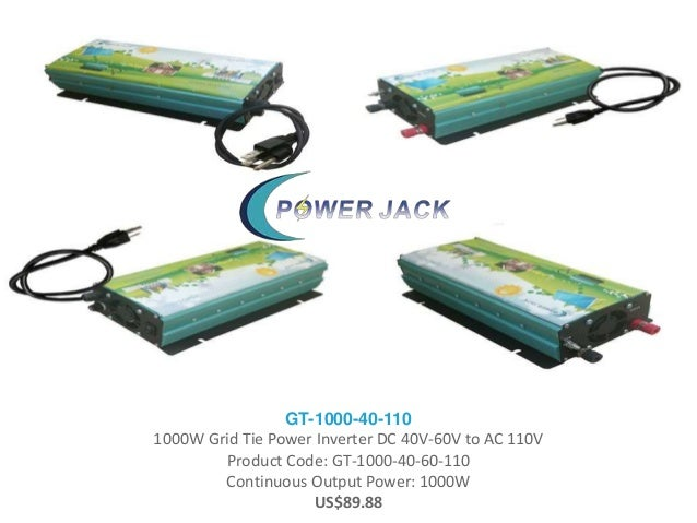 GT-1000-40-110 1000W Grid Tie Power Inverter DC 40V-60V to AC 110V Product Code: GT-1000-40-60-110 Continuous Output Power...