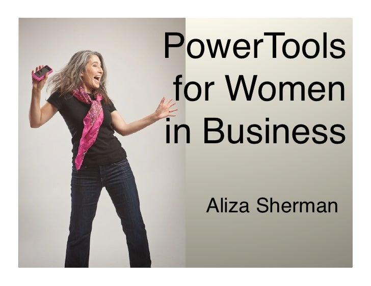 "PowerTools for Women in Business  Aliza Sherman"""
