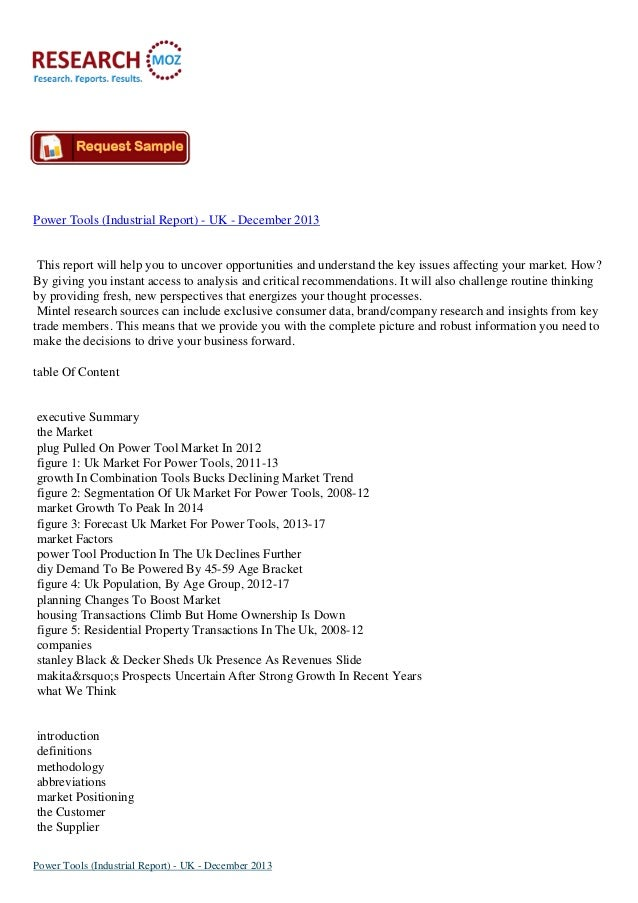 Power Tools (Industrial Report) - UK - December 2013  This report will help you to uncover opportunities and understand th...