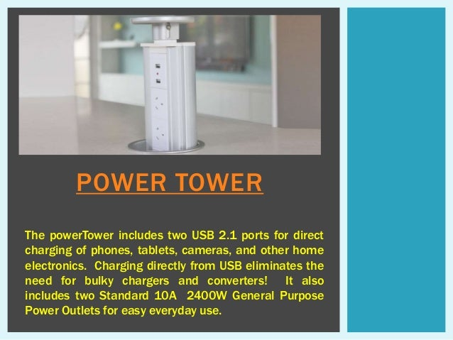 Pop Up Electrical Outlet. POWER TOWER The PowerTower Includes Two USB 2.1  Ports For Direct Charging Of Phones, ...