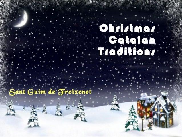 Christmas Catalan Traditions Sant Guim de Freixenet