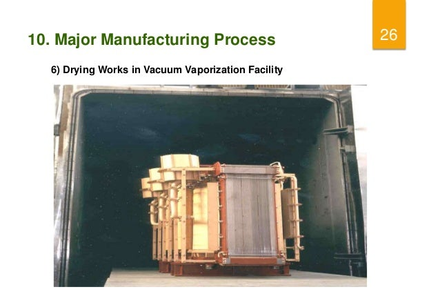 Power transformer manufacturing process and testing