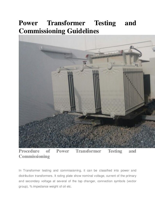 Power transformer testing and commissioning guidelines r