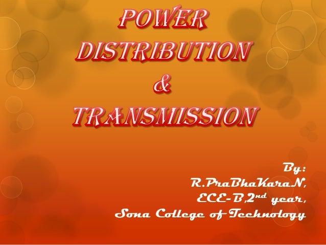By: R.PraBhaKaraN, ECE-B,2nd year, Sona College of Technology