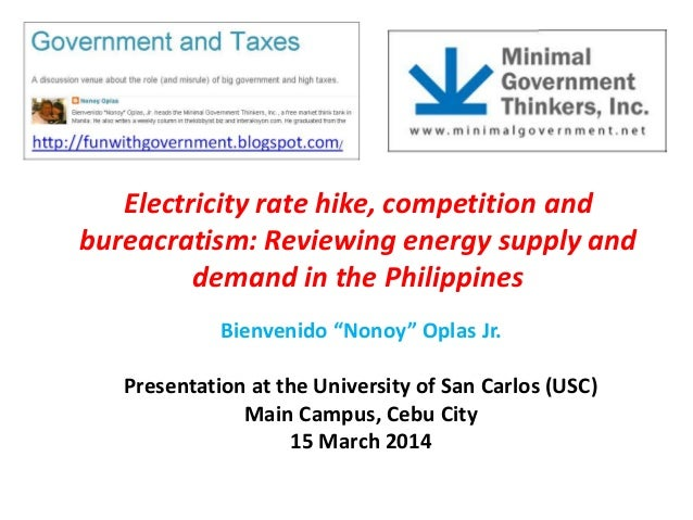 "Electricity rate hike, competition and bureacratism: Reviewing energy supply and demand in the Philippines Bienvenido ""Non..."