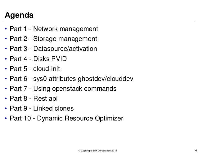 Agenda • Part 1 - Network management • Part 2 - Storage management • Part 3 - Datasource/activation • Part 4 - Disks PVID ...
