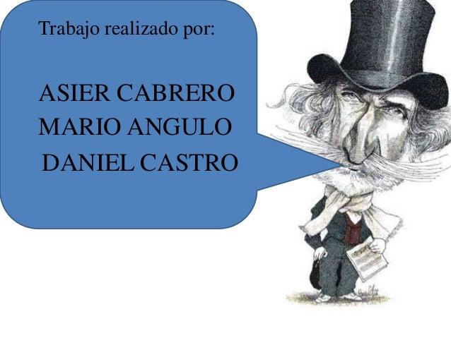 Trabajo realizado por:ASIER CABREROMARIO ANGULODANIEL CASTRO