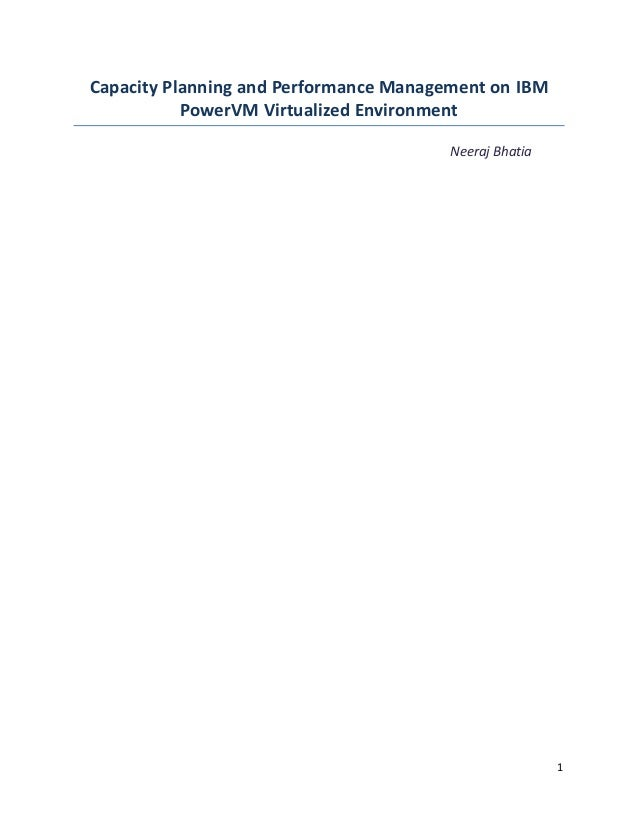 Capacity Planning and Performance Management on IBM           PowerVM Virtualized Environment                             ...