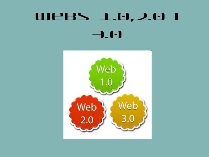 Webs 1.0,2.0 i 3.0