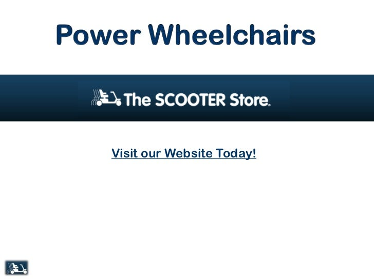 Power Wheelchairs<br />Visit our Website Today!<br />
