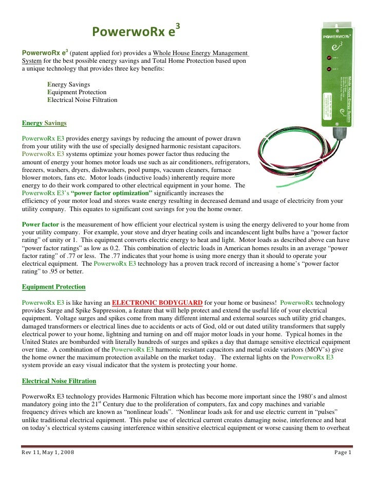 PowerwoRx e3  PowerwoRx e3 (patent applied for) provides a Whole House Energy Management System for the best possible ener...