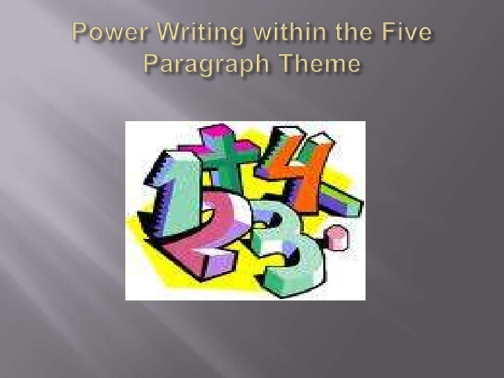 Power Writing within the Five Paragraph Theme<br />