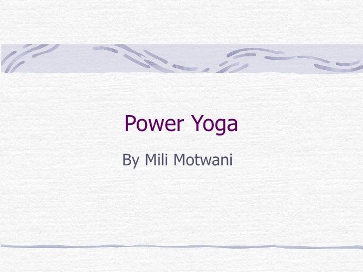 Power Yoga By Mili Motwani