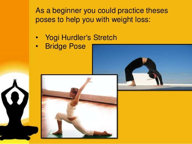 Weight Loss O Yogi Hurdlers Stretch Bridge Pose 3