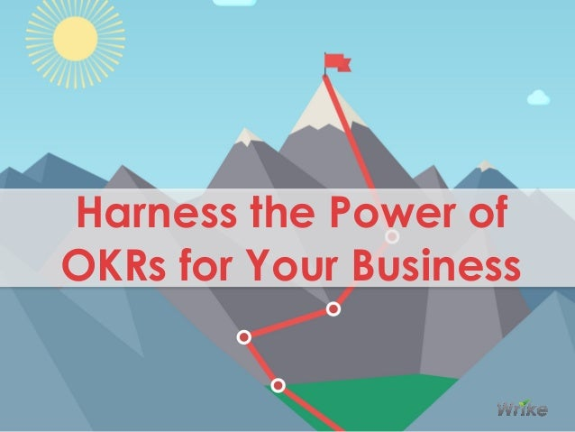 Harness the Power of OKRs for Your Business