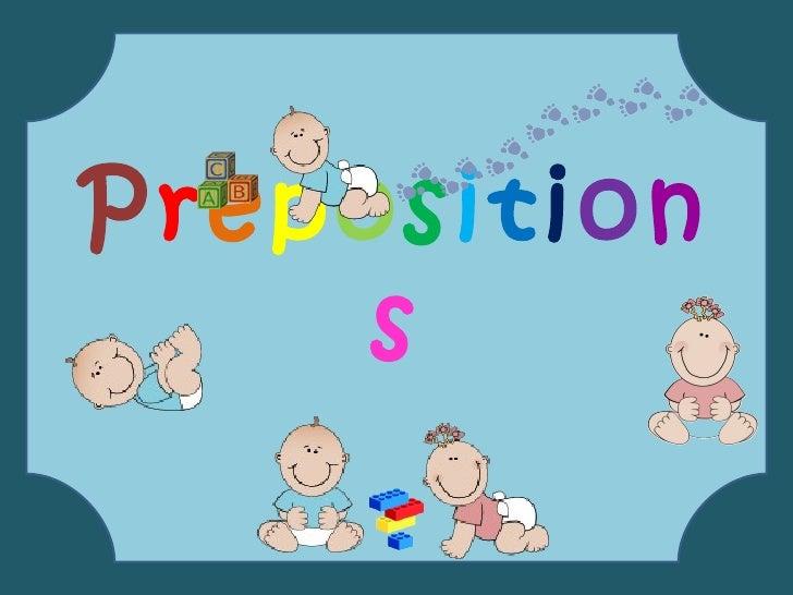 Preposition     s