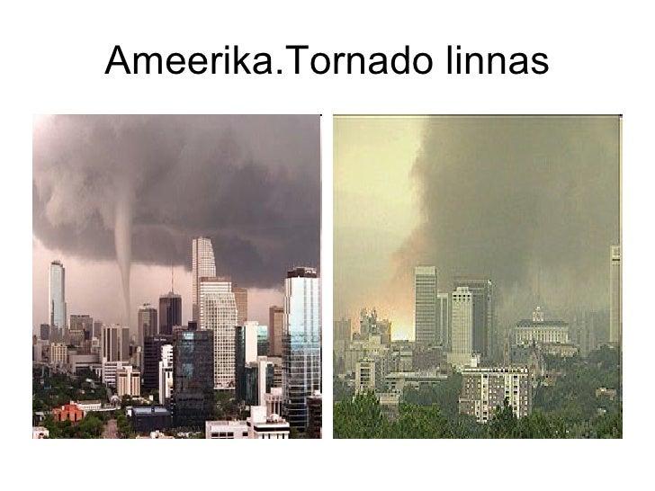 Ameerika.Tornado linnas