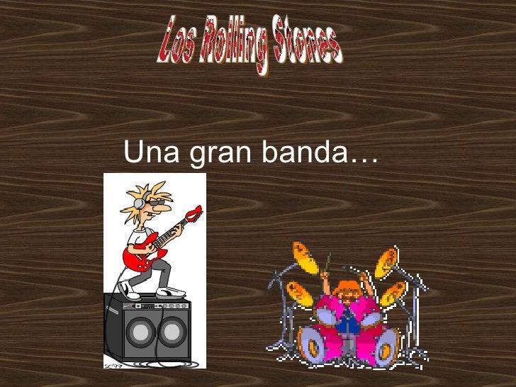Una gran banda… Los Rolling Stones