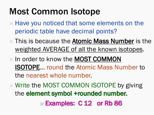 Powor of the periodic table day 4 isotopes of hydrogen 7 most common isotope have you noticed that some elements on the periodic table have decimal points urtaz Image collections
