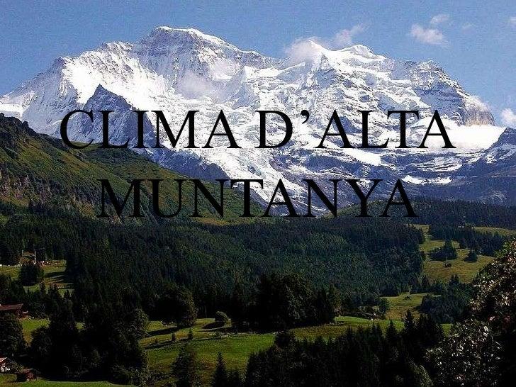 CLIMA D'ALTA MUNTANYA