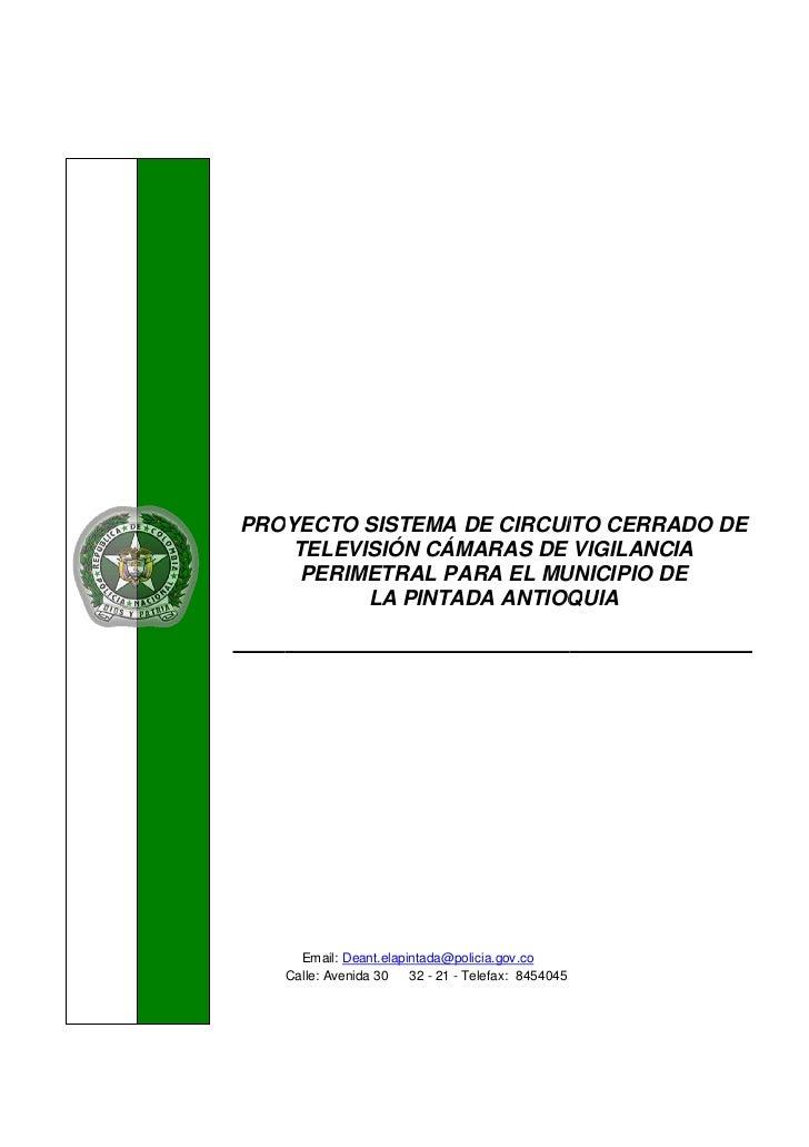 PRO  OYECTO SISTEMA DE CIRCUIITO CERRADO DE    TELEVISIÓN CÁMARAS DE VIGILANCIA     PERIMETRAL PARA EL MUN                ...