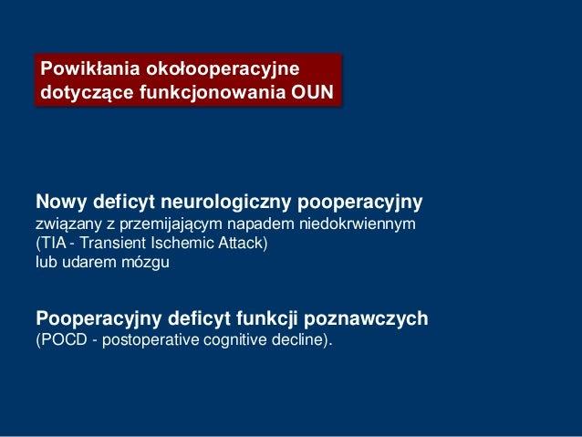 Nowy deficyt neurologiczny pooperacyjny związany z przemijającym napadem niedokrwiennym (TIA - Transient Ischemic Attack) ...