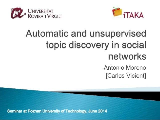 Antonio Moreno [Carlos Vicient] Seminar at Poznan University of Technology, June 2014