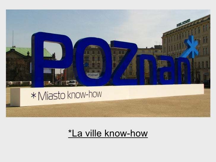 *La ville know-how