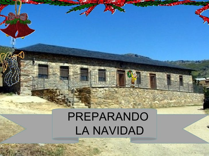 <ul><ul><li>PREPARANDO  </li></ul></ul><ul><ul><li>LA NAVIDAD </li></ul></ul>