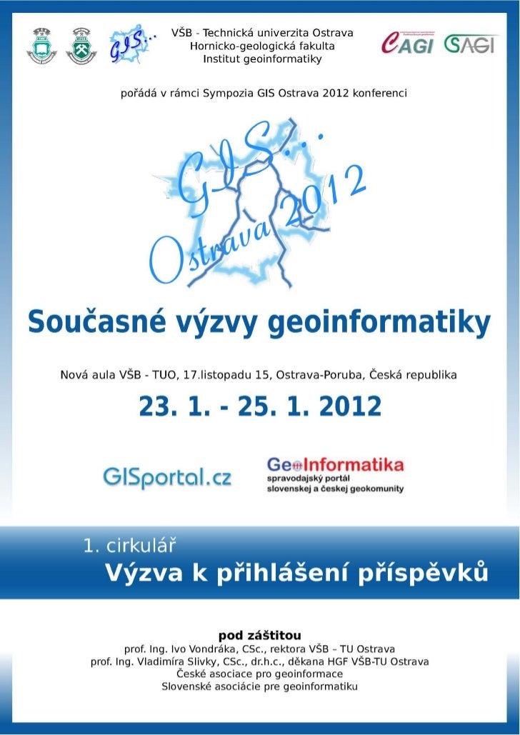 1. cirkulár GIS Ostrava 2012: Současné výzvy geoinformatiky