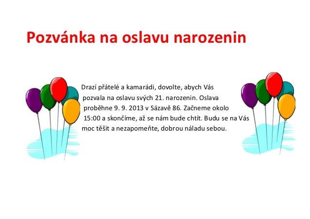 text na pozvánku k narozeninám Pozvanka na oslavu narozenin text na pozvánku k narozeninám