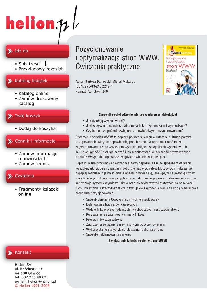 Pozycjonowanie i optymalizacja stron WWW. Æwiczenia praktyczne Autor: Bartosz Danowski, Micha³ Makaruk ISBN: 978-83-246-22...