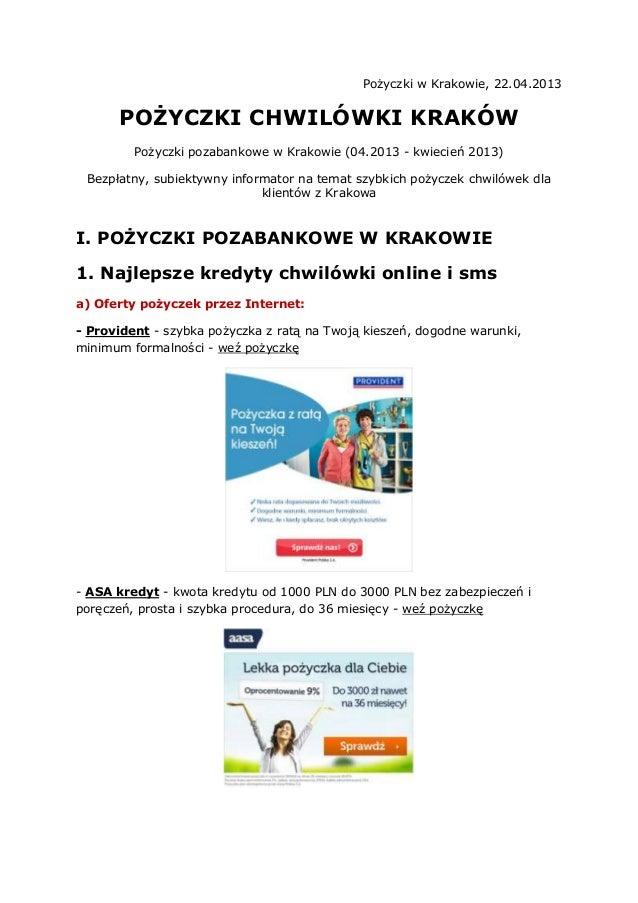 Pożyczki w Krakowie, 22.04.2013      POŻYCZKI CHWILÓWKI KRAKÓW         Pożyczki pozabankowe w Krakowie (04.2013 - kwiecień...