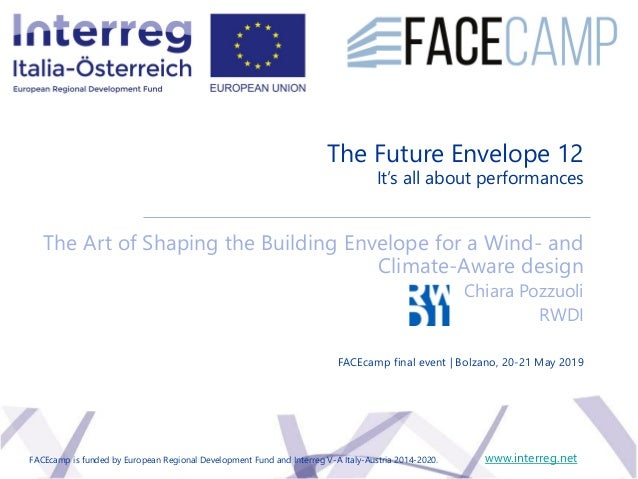 The Future Envelope 12 It's all about performances The Art of Shaping the Building Envelope for a Wind- and Climate-Aware ...