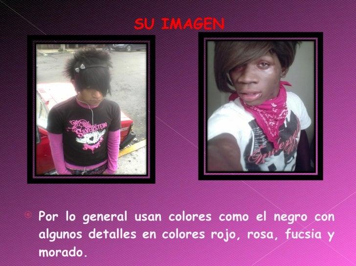 <ul><li>SU IMAGEN </li></ul><ul><li>Por lo general usan colores como el negro con algunos detalles en colores rojo, rosa, ...