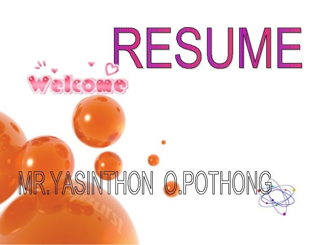Profile… NAME : MR.YASINTHON O.POTHONG NICKNAME : JOM BIRTH : 8 MAY 1993 AGE : 17 SCHOOL : CHUMSAENG
