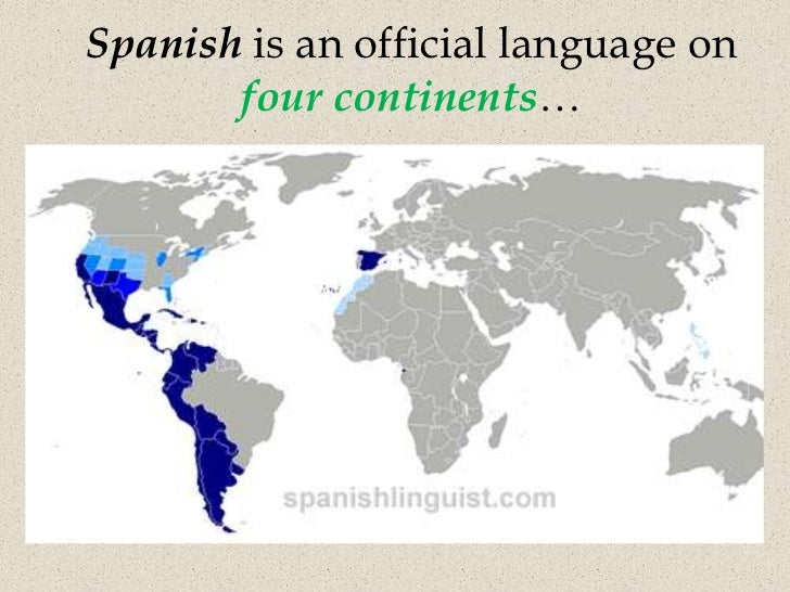 Why learn spanish spanish is an official language on four continents gumiabroncs Gallery