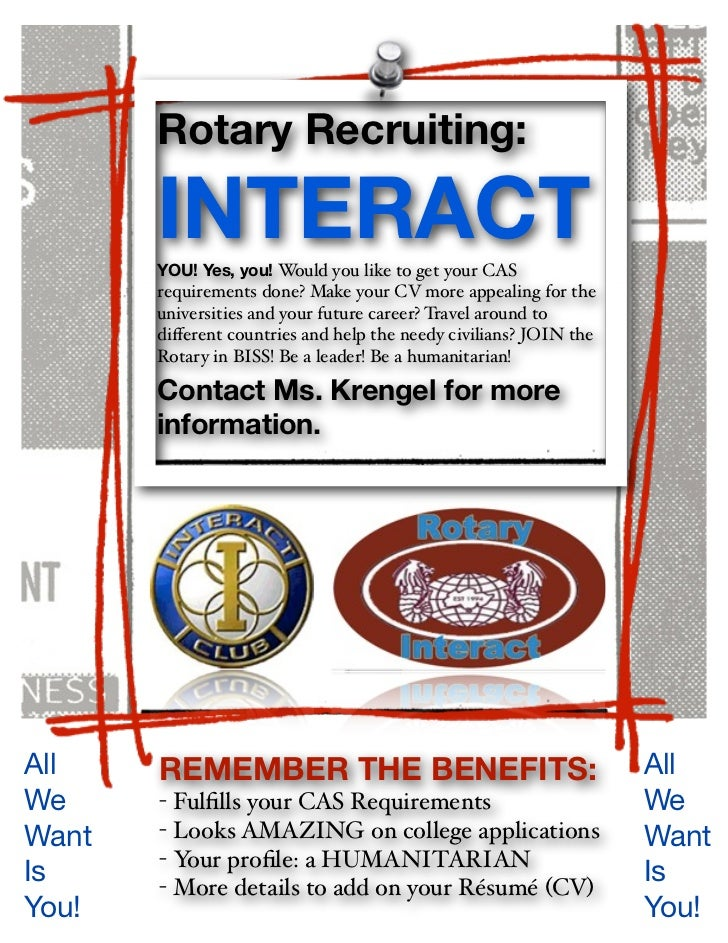 Rotary Recruiting:       INTERACT       YOU! Yes, you! Would you like to get your CAS       requirements done? Make your C...