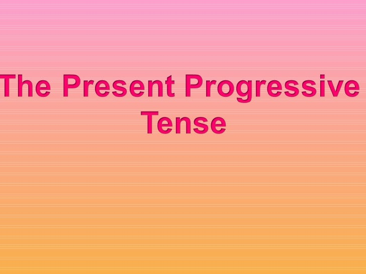 THE PRESENT PROGRESSIVE TENSE                      PlayAt the moment I'm playing football.
