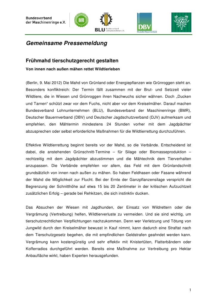 Gemeinsame PressemeldungFrühmahd tierschutzgerecht gestaltenVon innen nach außen mähen rettet Wildtierleben(Berlin, 9. Mai...