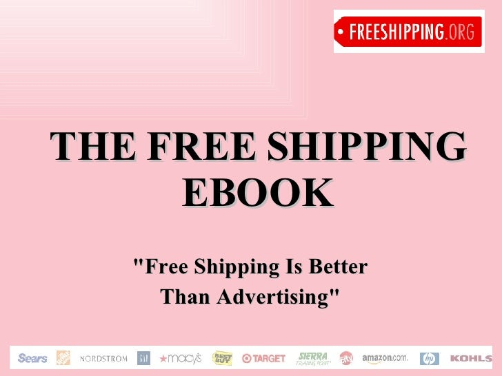 """THE FREE SHIPPING EBOOK """"Free Shipping Is Better  Than Advertising"""""""