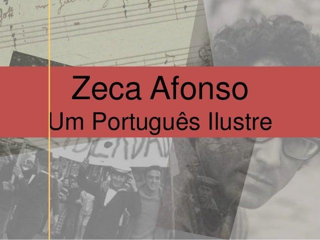 Zeca AfonsoUm Português Ilustre
